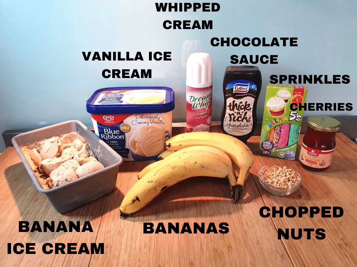 banana split ingredients, banana ice cream, vanilla ice cream, bananas, whipped cream, chocolate sauce, sprinkles, chopped nuts, cherries.