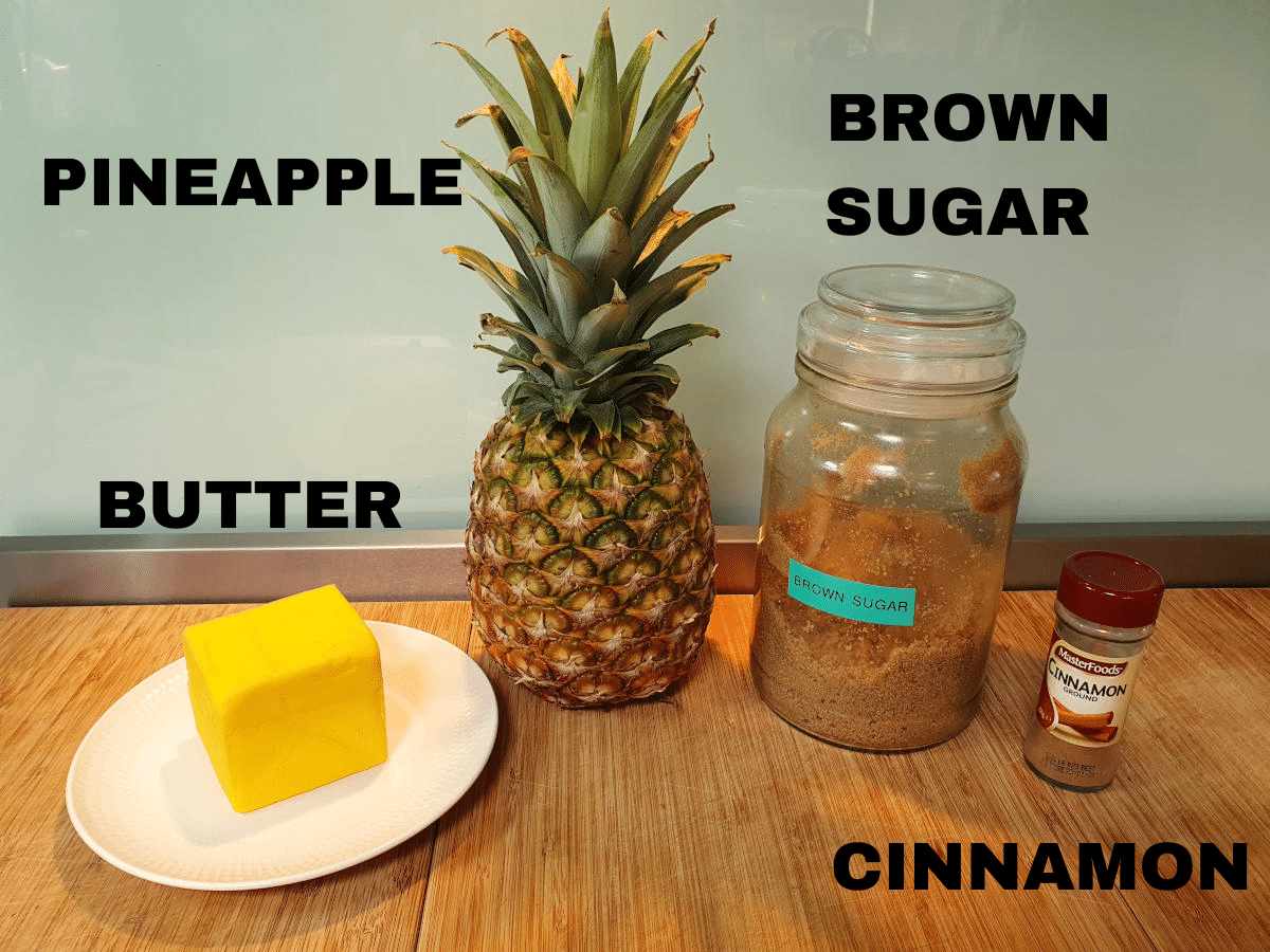 Grilled pineapple ingredients, butter, fresh pineapple, brown sugar, cinnamon.