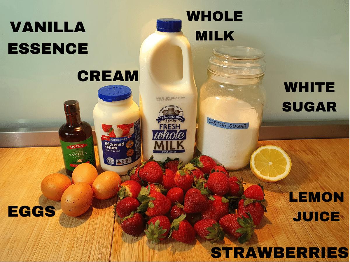 strawberry ice cream ingredients, vanilla essence, eggs, cream, whole milk, white sugar, lemon juice and strawberries.