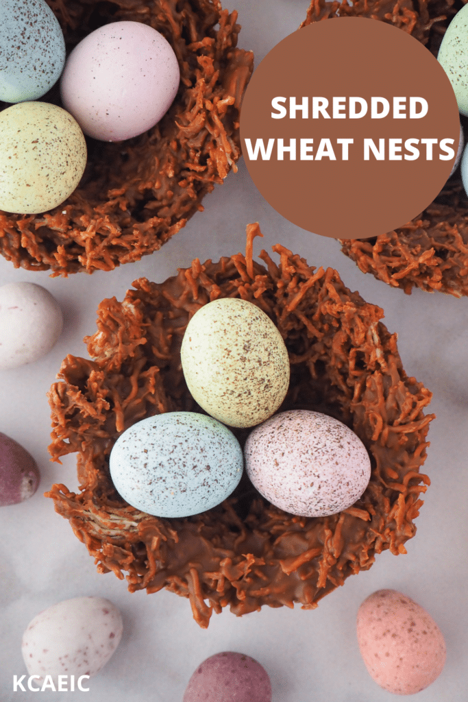 Top down view of shredded wheat nests surrounded by extra speckled Easter eggs, with text over lay, shredded wheat nests, KCAEIC