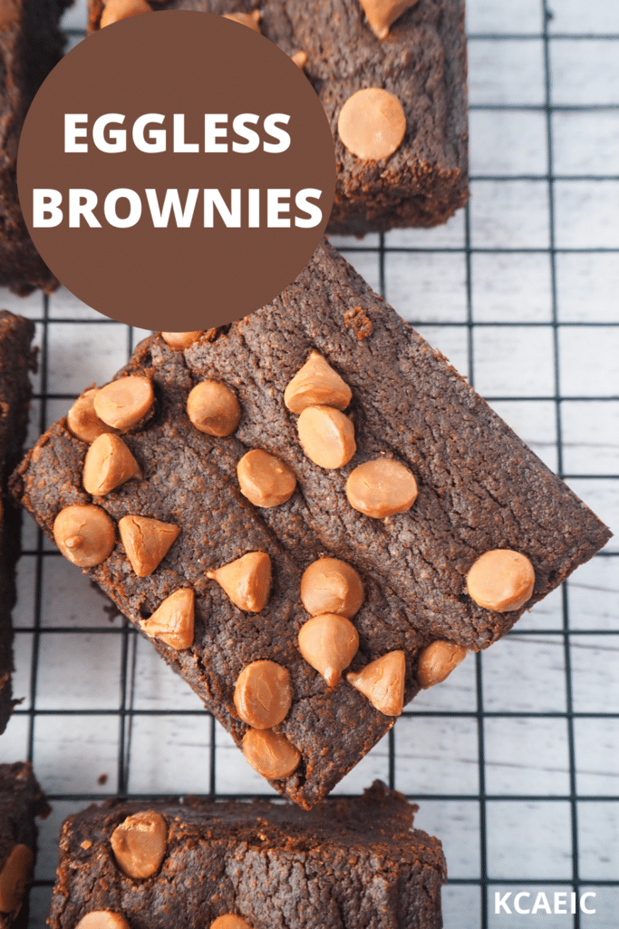Close up top down view of eggless brownies with text overlay, eggless brownies, KCAEIC.