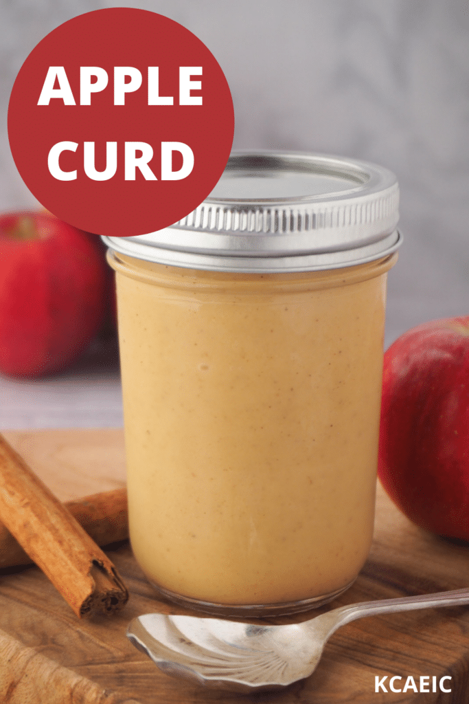 Jar of apple curd to spoon, fresh apples, cinnamon sticks and text overlay, apple curd and KCAEIC.
