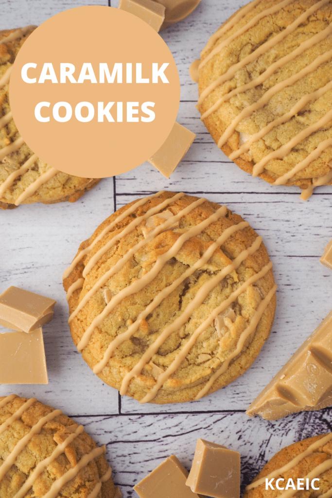 Caramilk cookies surrounded by chunks of caramilk chocolate, with text overlay, caramilk cookies, KCAEIC.