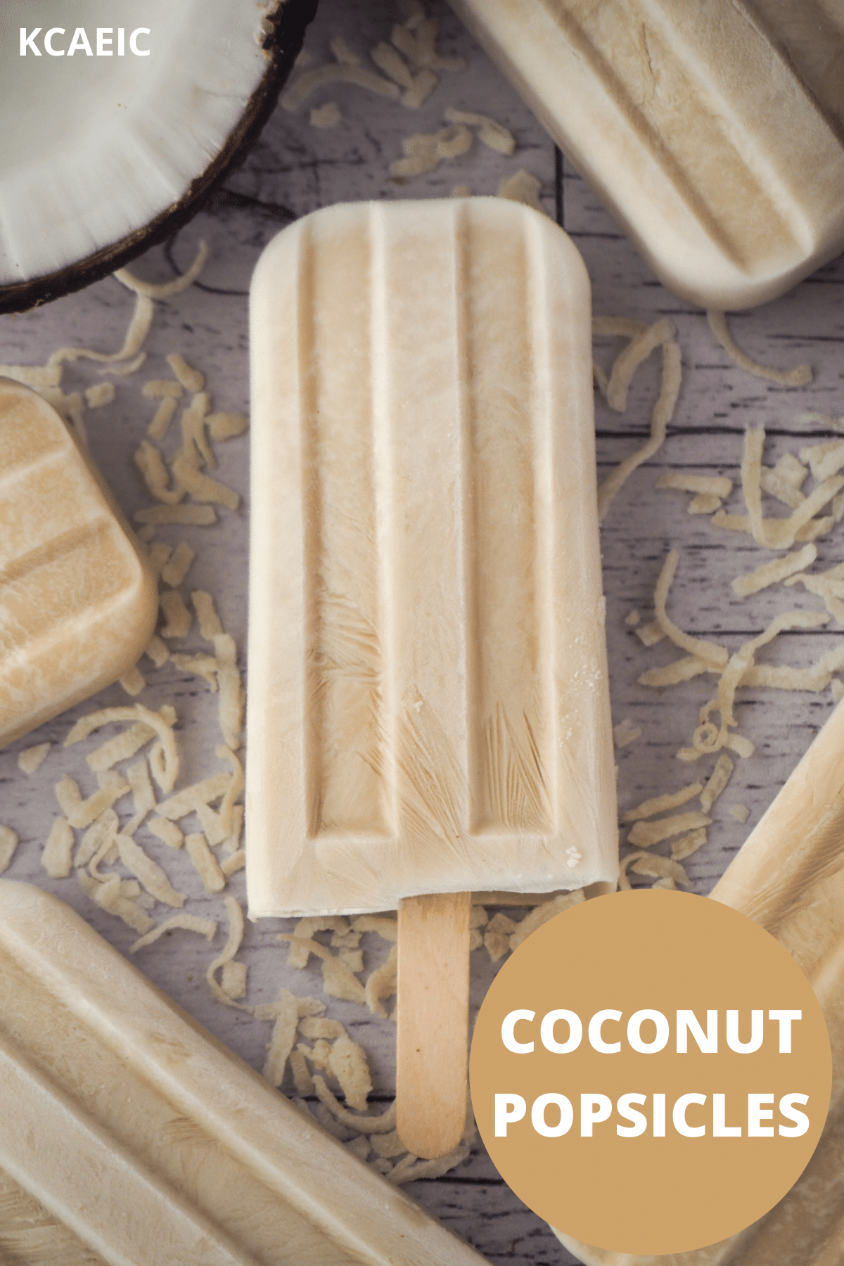 Coconut popsicles with fresh coconut and shredded coconut, with text overlay, Coconut popsicles, KCAEIC.